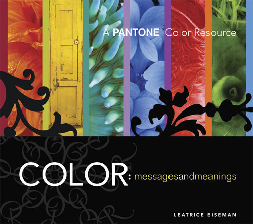 Color: Messages & Meanings By Eiseman, Leatrice